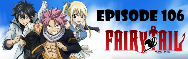 Fairy Tail Episode 106 English Dubbed