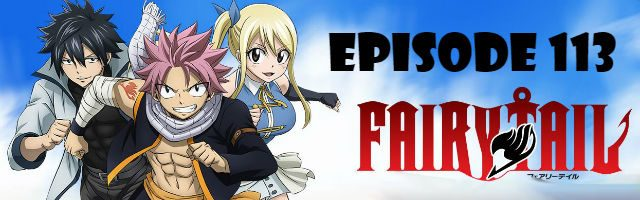 Fairy Tail Episode 113 English Dubbed