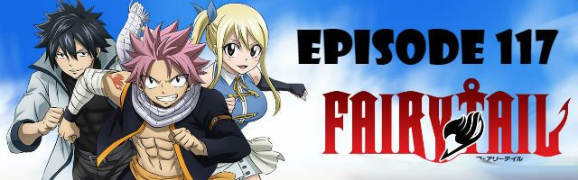 Fairy Tail Episode 117 English Dubbed
