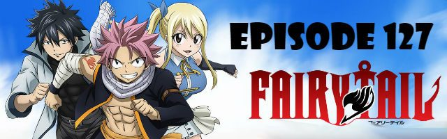 Fairy Tail Episode 127 English Dubbed