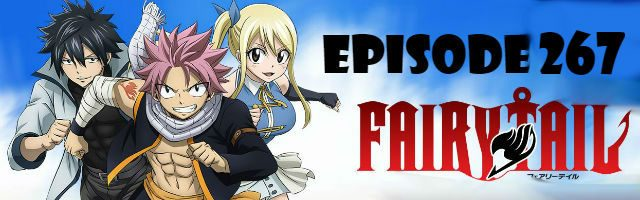 Fairy Tail Episode 267 English Dubbed