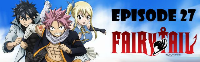 Fairy Tail Episode 27 English Dubbed