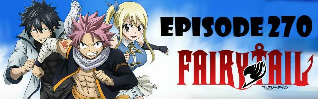 Fairy Tail Episode 270 English Dubbed