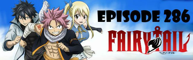 Fairy Tail Episode 286 English Dubbed