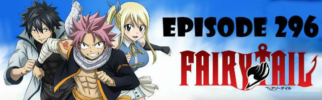 Fairy Tail Episode 296 English Dubbed