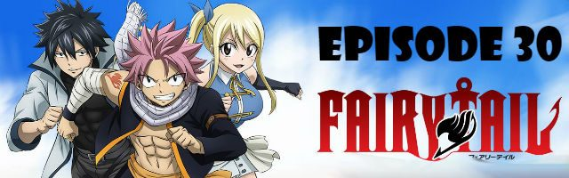 Fairy Tail Episode 30 English Dubbed