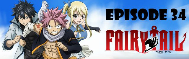 Fairy Tail Episode 34 English Dubbed
